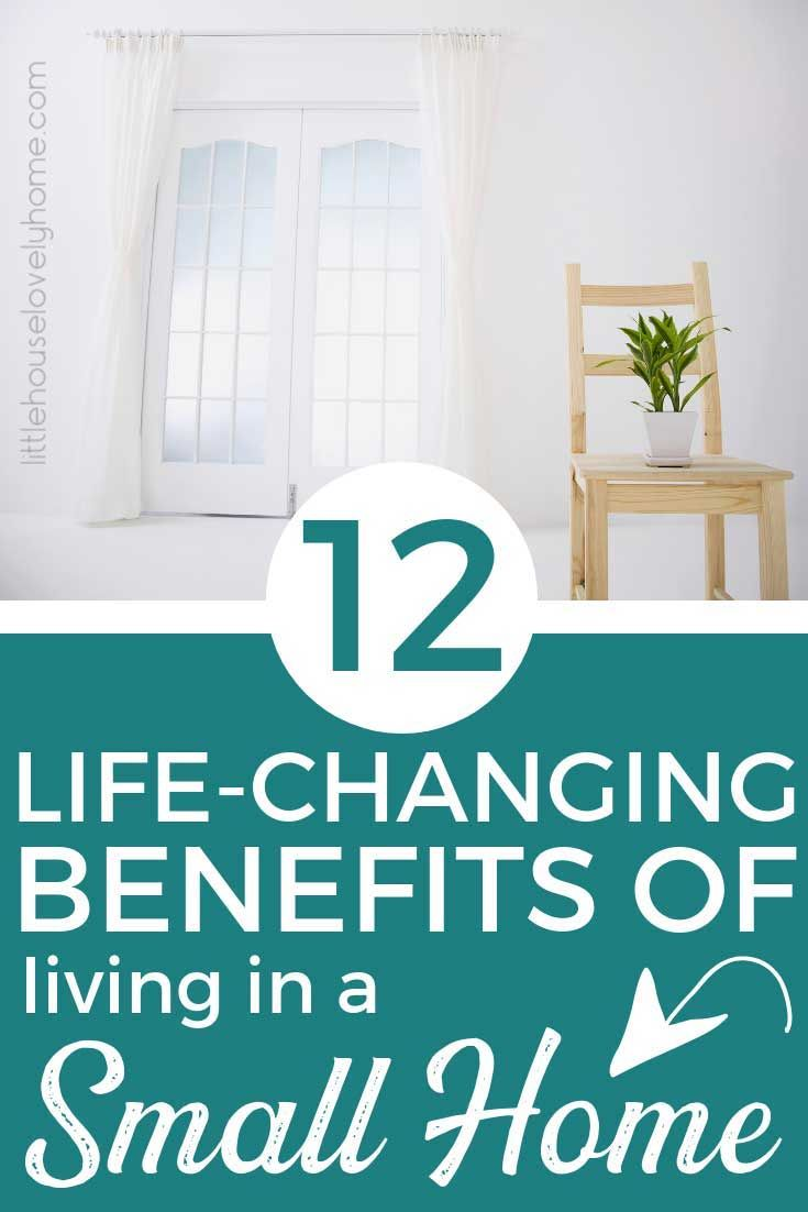 12 Life Changing Benefits Of Living In A Small House