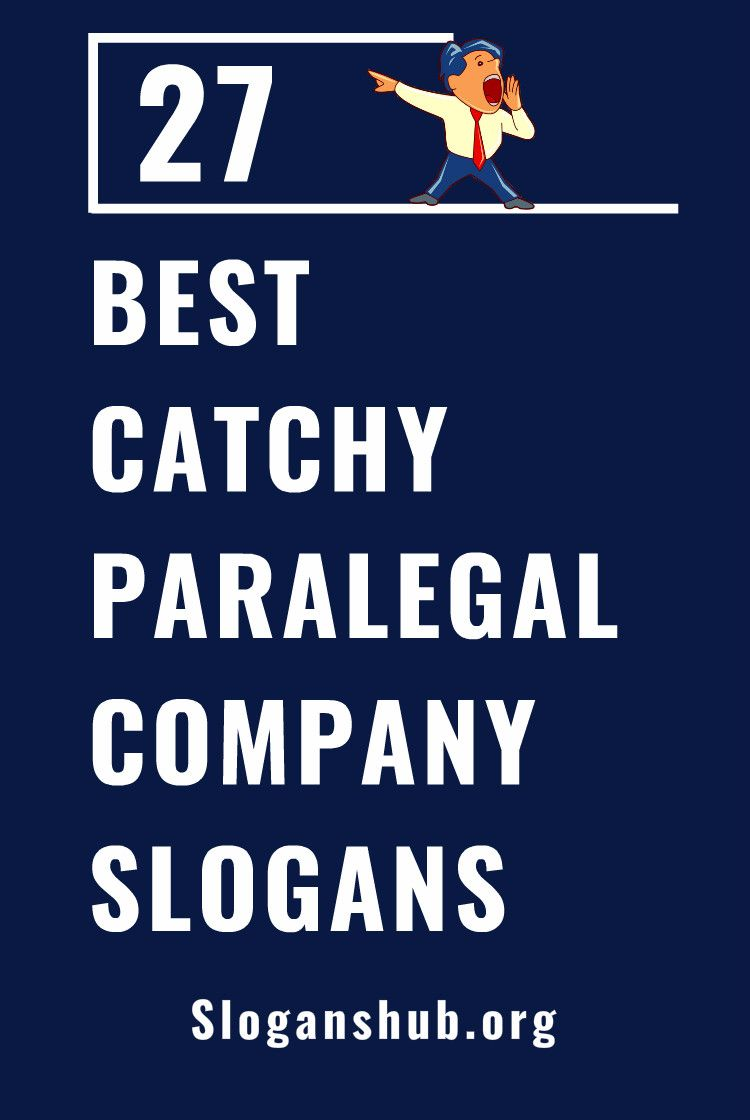 27 Best Paralegal Company Slogans Taglines Company Slogans