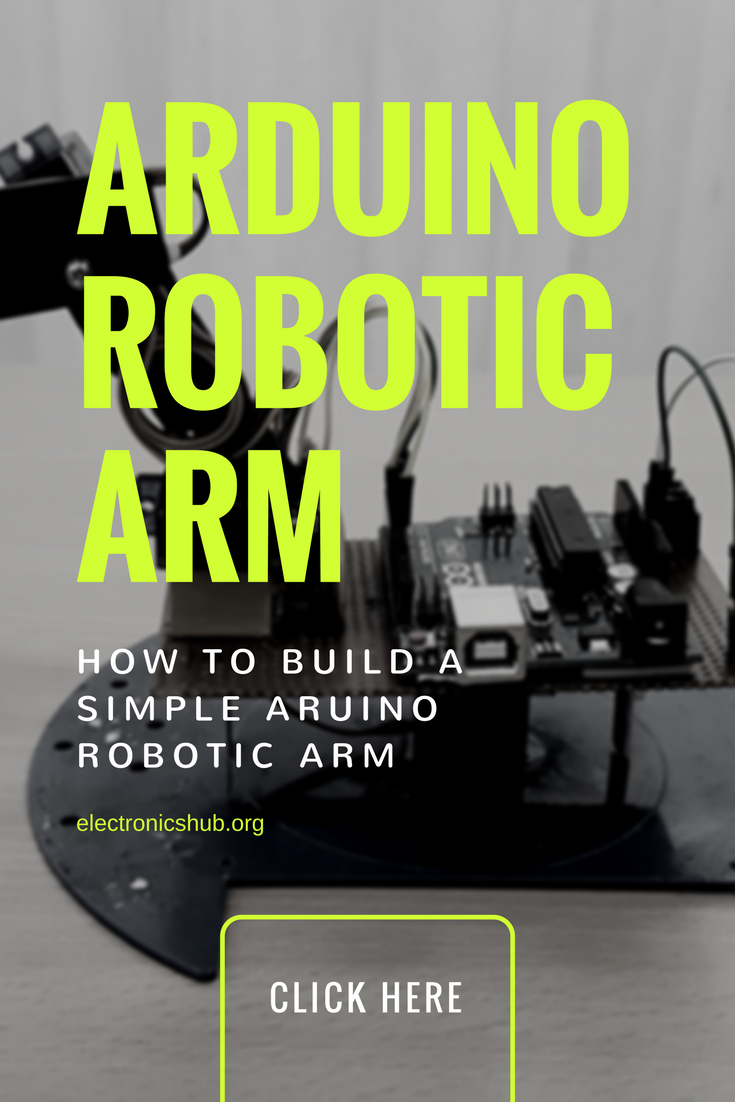 How To Build A Simple Arduino Robotic Arm Diy Arduino Robot And