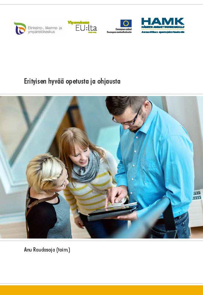 Raudasoja (toim.): Erityisen hyvää opetusta ja ohjausta. 2013. Download free eBook at www.hamk.fi/julkaisut