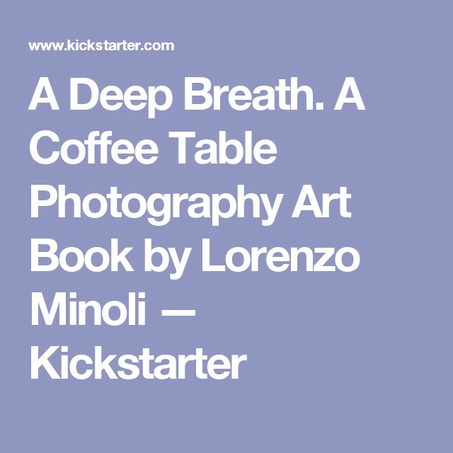 a deep breath. a coffee table photography art booklorenzo