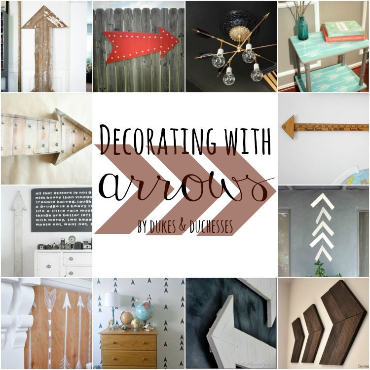 Decorating With Arrows Dukes And Duchesses Arrow Decor Home