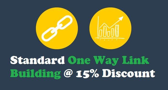 Standard #OneWayLinkBuilding at 15% Discount – #backlinks #onlinemarketing #SEO
