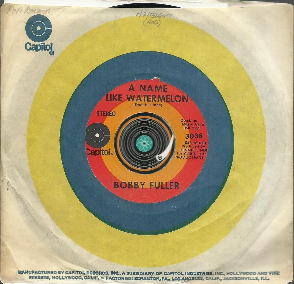 BOBBY FULLER (FOUR) A Name Like Watermelon GROUP ROCK 45 RPM RECORD