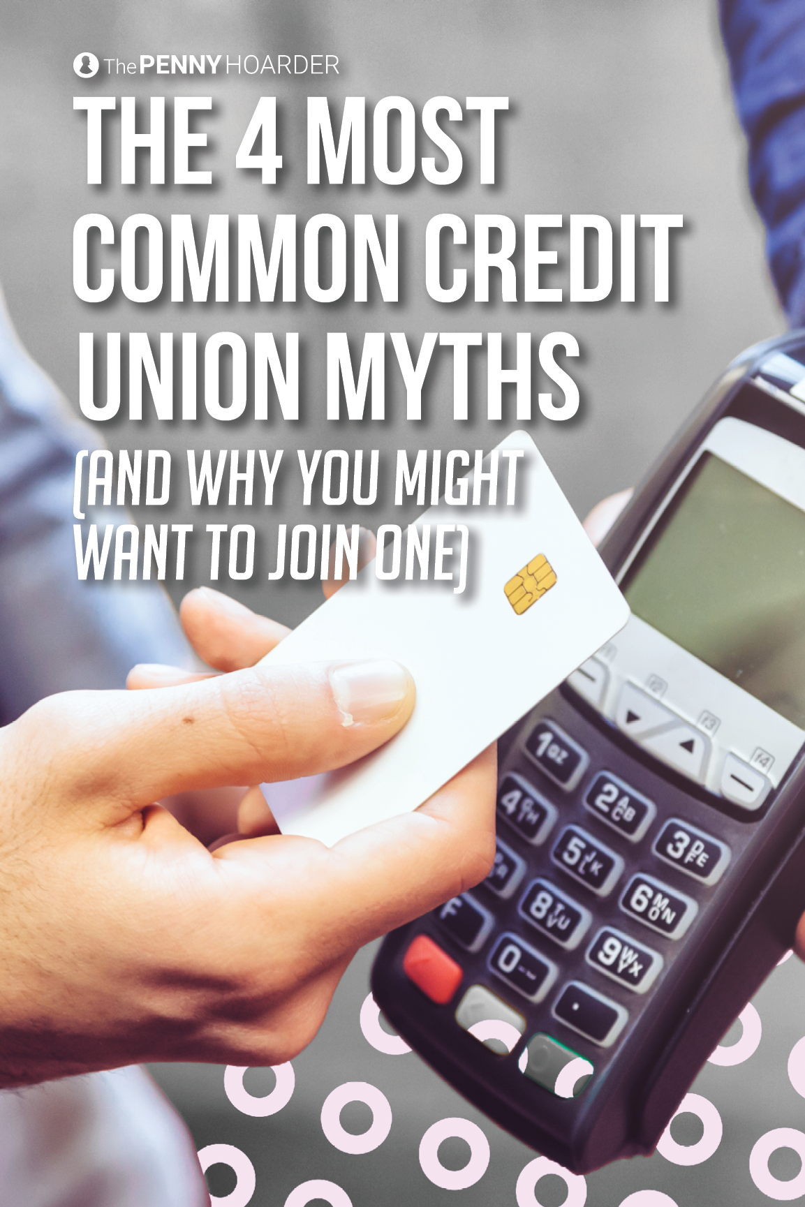4 CommonlyHeld Beliefs About Credit Unions — That Aren't