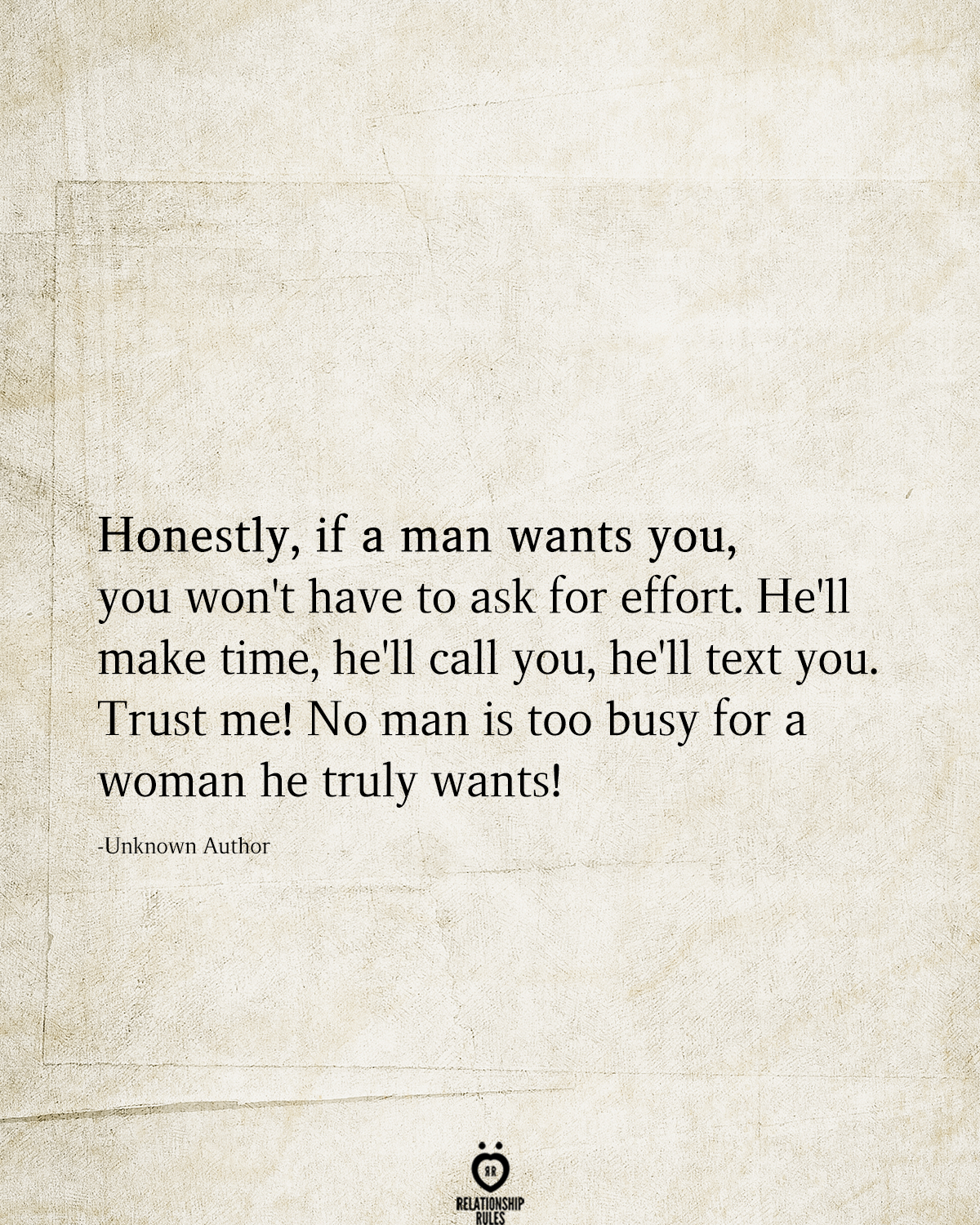 Photo of Honestly, If A Man Wants You, You Won't Have To Ask For Effort