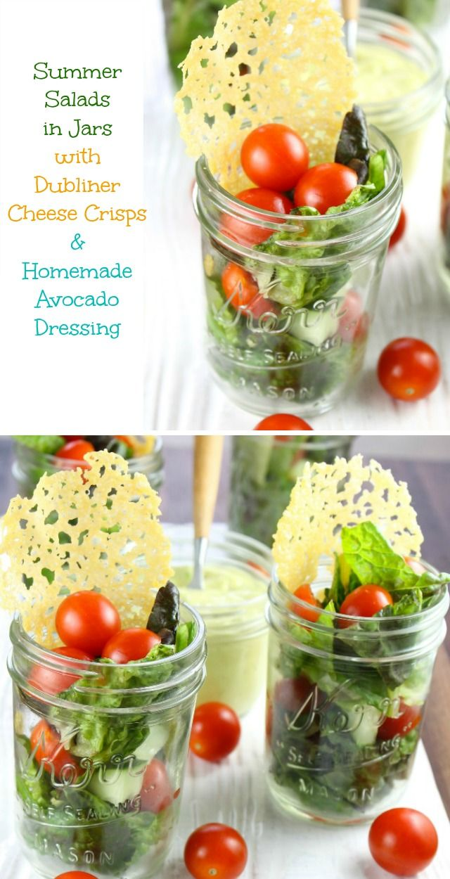 Summer Salads in Jars with Dubliner Cheese Crisps & Homemade Avocado Dressing are just right for picnics and backyard cookouts! Recipe found at missinthekitchen.com