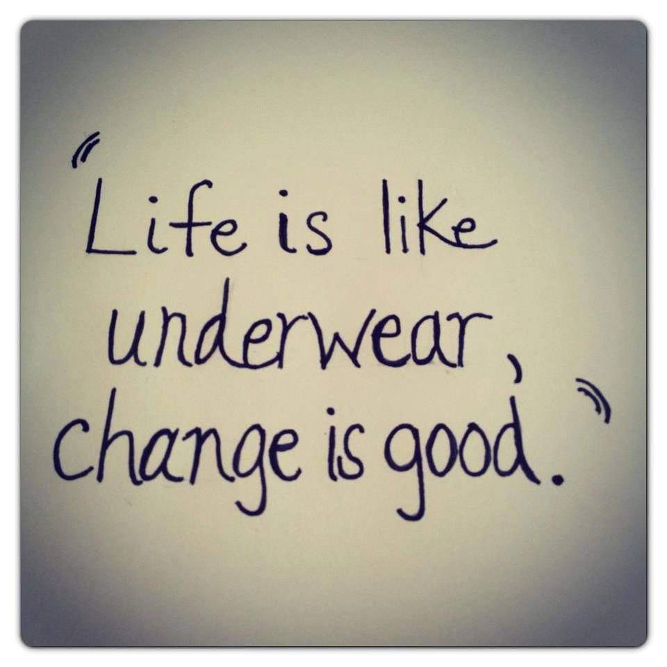 Life Is Like Underwear Change Is Good Amen Quotes Lingerie