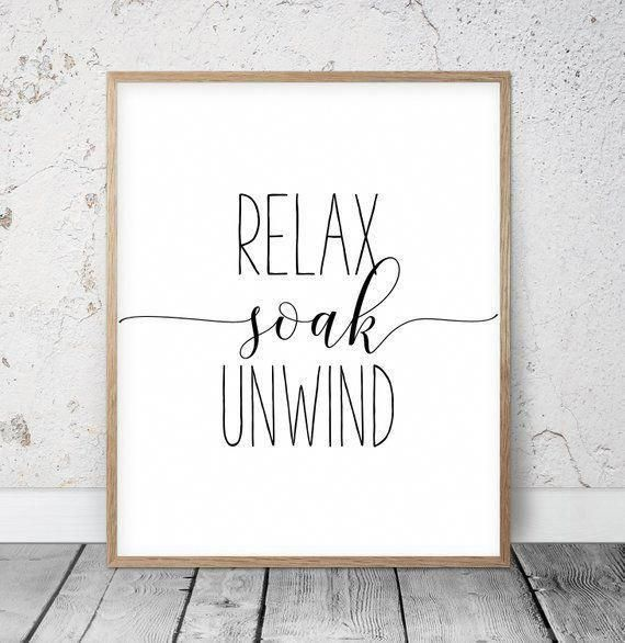 Relax Soak Unwind Sign, Bathroom Quote, Relax Sign, Black and White Bathroom Wall Decor, Bathroom Instant Download, Modern Bathroom Art