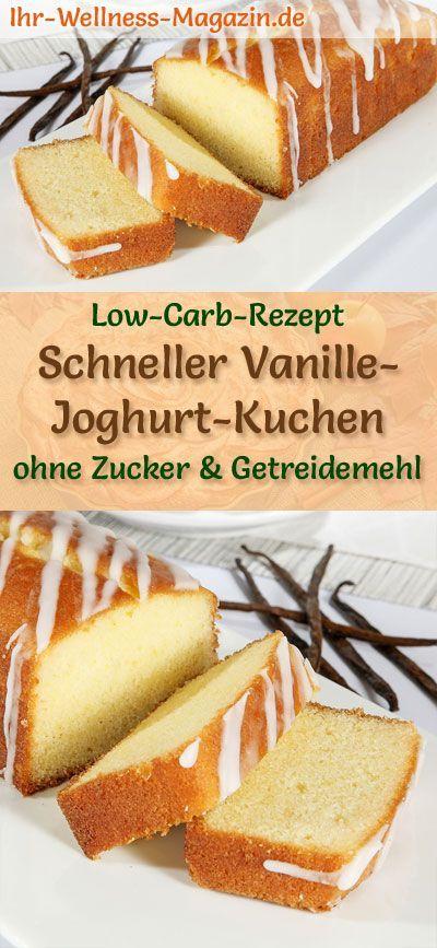 Schneller Low Carb Vanille-Joghurt-Kuchen - Rezept ohne Zucker #vanillayogurt