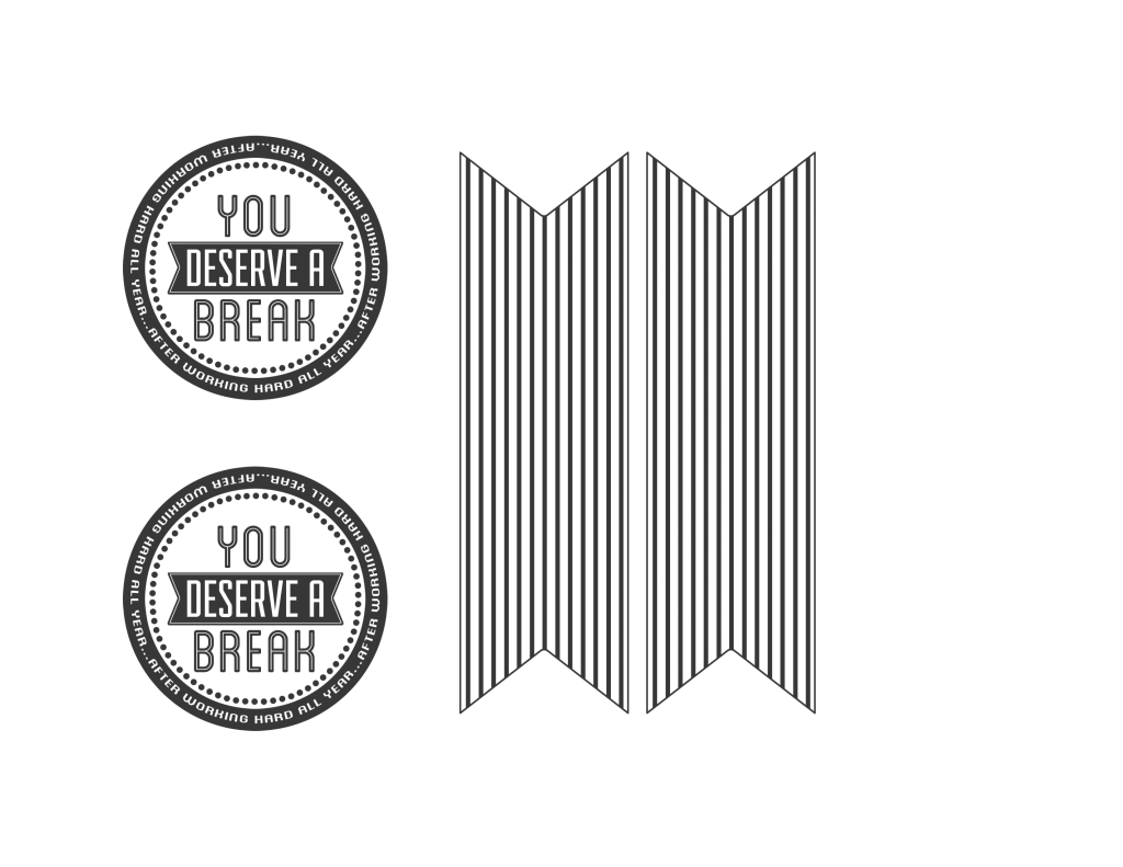 Clean image with regard to you deserve a break printable