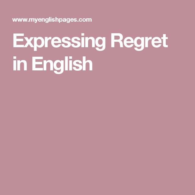 Expressing Regret in English | Speaking | Regrets, Regret