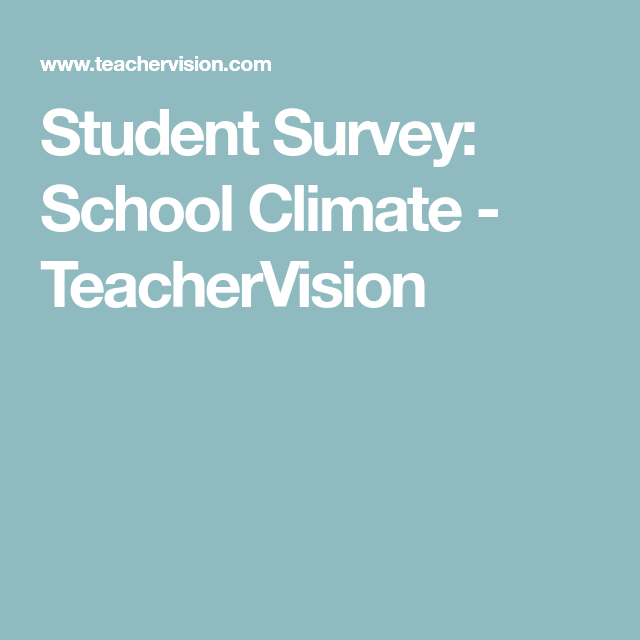 Student Survey School Climate  Student Survey Students And School