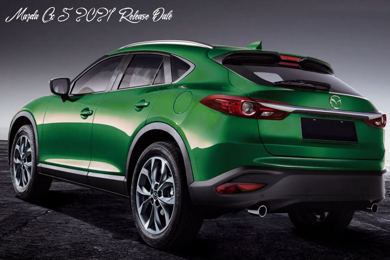 Mazda Cx 5 2021 Release Date Release Date In 2020 Mazda Cx 9 Mazda Mazda Mx5