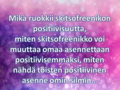 Positiivisuus ja kiitollisuus voimavaroina skitsofrenian kuntoutumisessa...