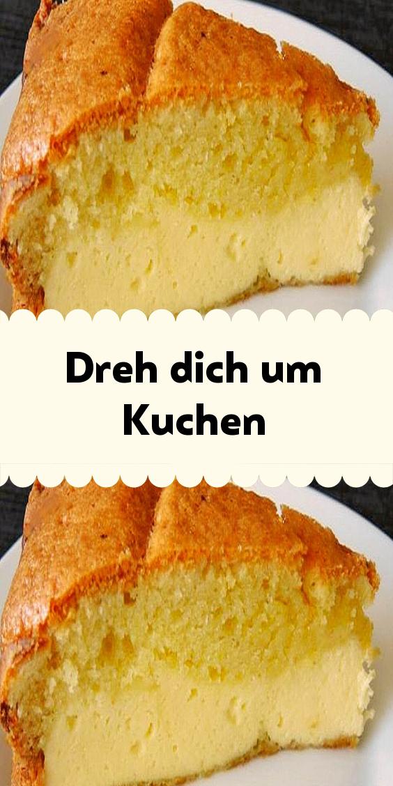 Dreh Dich Um Kuchen In 2020 Dreh Dich Um Kuchen Kuchen Kochen Und Backen