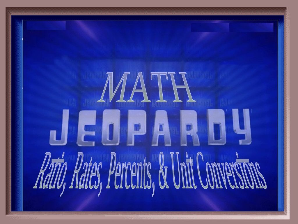 Ratios Rates Percents Unit Conversions Review Game By