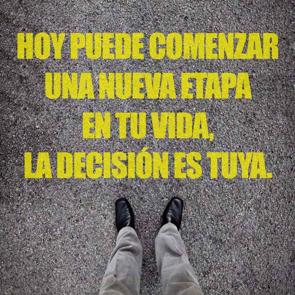 Hoy Puede Comenzar Una Nueva Etapa En Tu Vida La Decisión