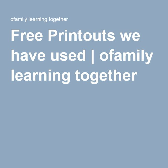 Free Printouts we have used
