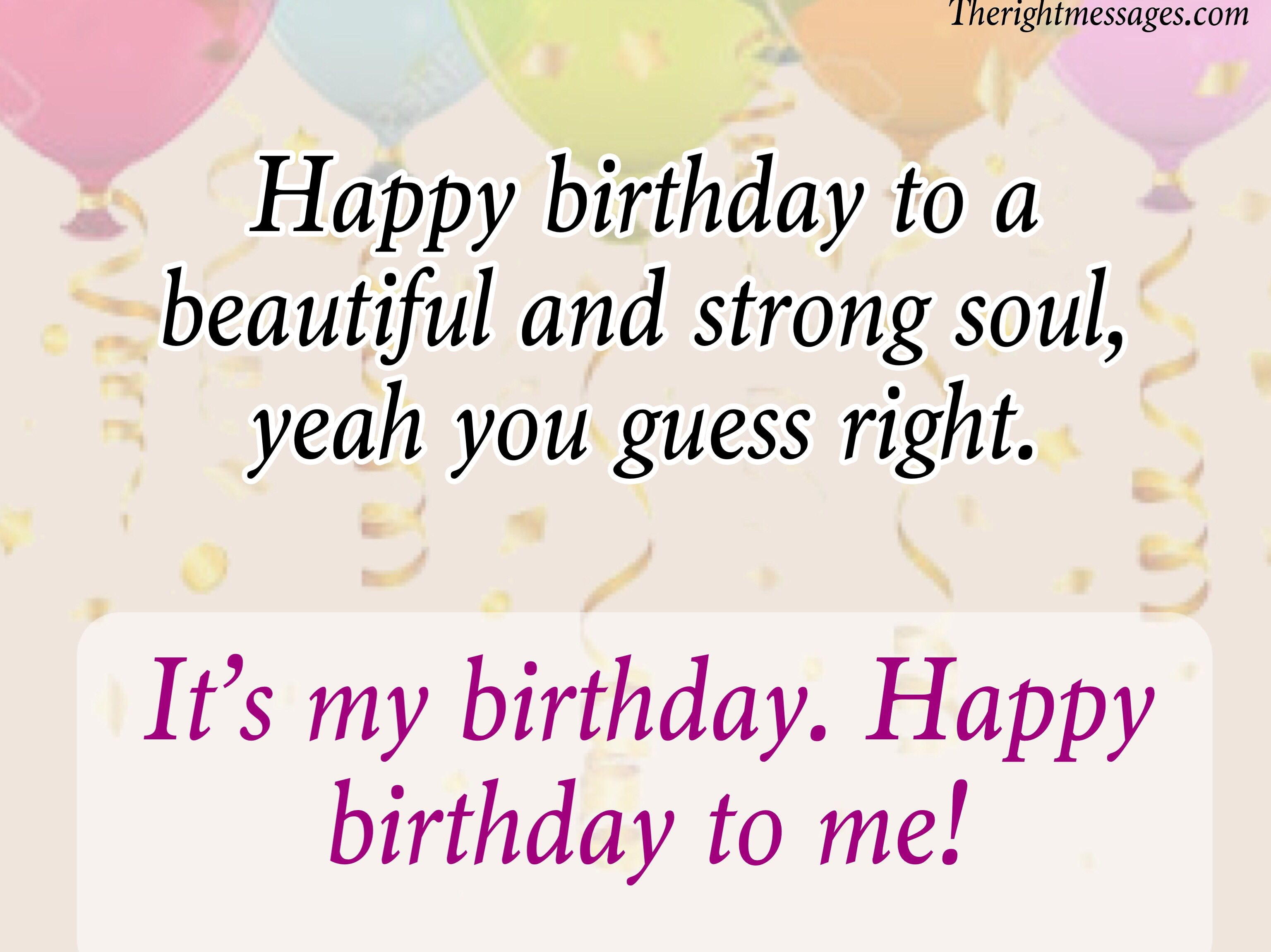 Short Long Birthday Wishes For Myself The Right Messages Happy Birthday Wishes Quotes Birthday Wishes For Myself Happy Birthday To Me Quotes