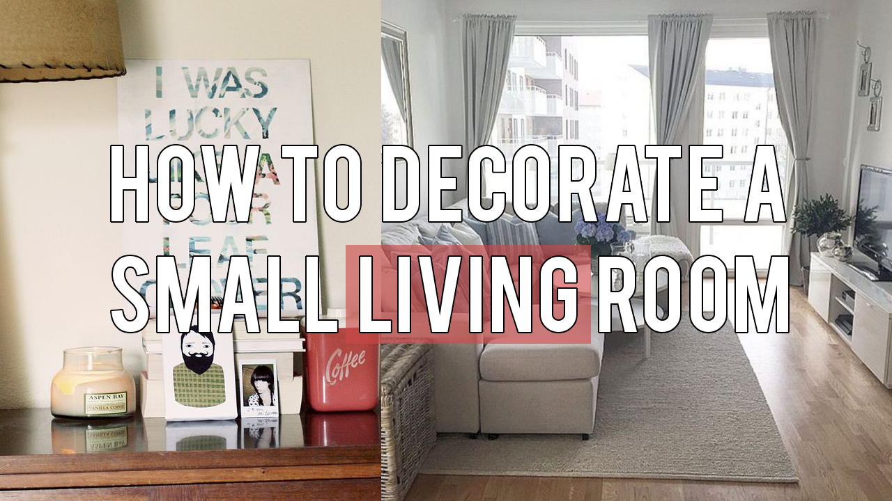 5 Ideas How To Decorate A Small Living Room  Small Living Small Unique How To Organize A Small Living Room Design Inspiration