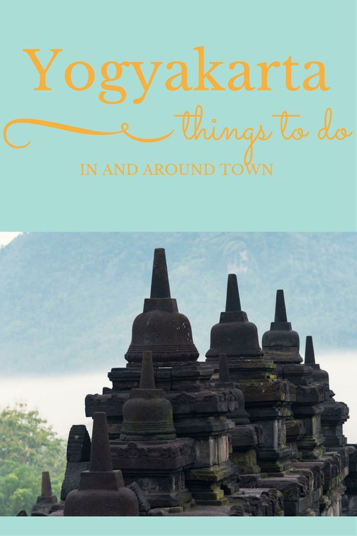 Things To Do In Yogyakarta Indonesia What To Do Borobudur