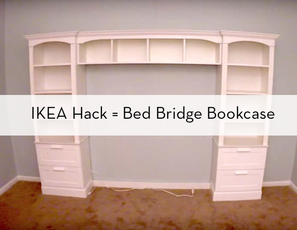 How To Build A Bed Bridge Bookcase Using Ikea Bookcases Diy