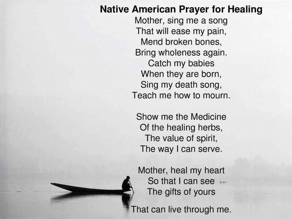 Native American prayer for healing | Pagan | Pinterest | Prayer ...