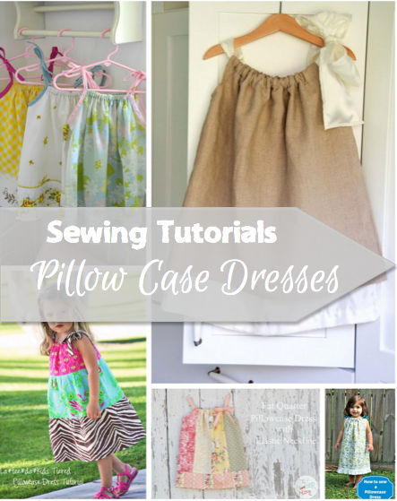 pillowcase dress tutorials | sewing and knitting for kids ...