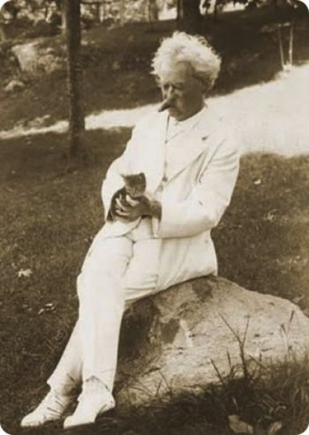 """Mark Twain was rather besotted with cats. In 1898, Twain's relationship with his cats was reported """"Twain would call the cats to 'come up' on the chair, and they would all jump up on the seat. He would tell them to 'go to sleep,' and instantly the group were all fast asleep. They would remain so until he called 'Wide awake!' when in a twinkling up would go their ears and wide open their eyes."""""""