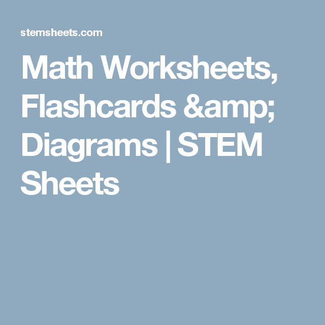 Math Worksheets, Flashcards & Diagrams | STEM Sheets | Maths ...