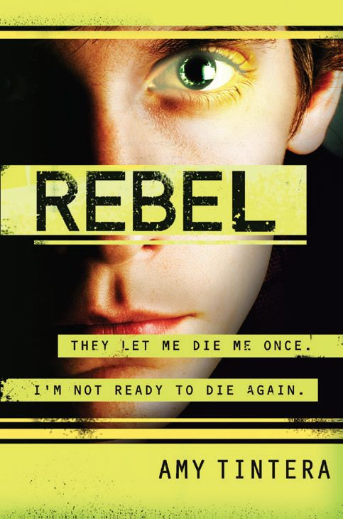 Rebel (Reboot, #2) by Amy Tintera — Reviews, Discussion, Bookclubs ...