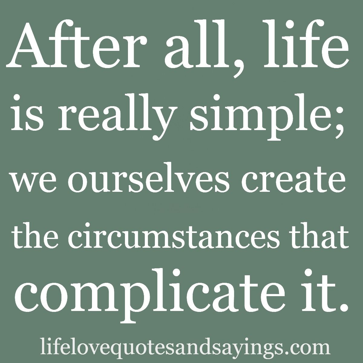 Simple Quotes About Life Folks Own Their Own Actions And The Results Of Those Actionsif