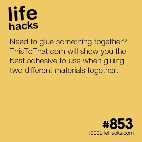Need To Glue Something Together Life Hacks 1000 Life