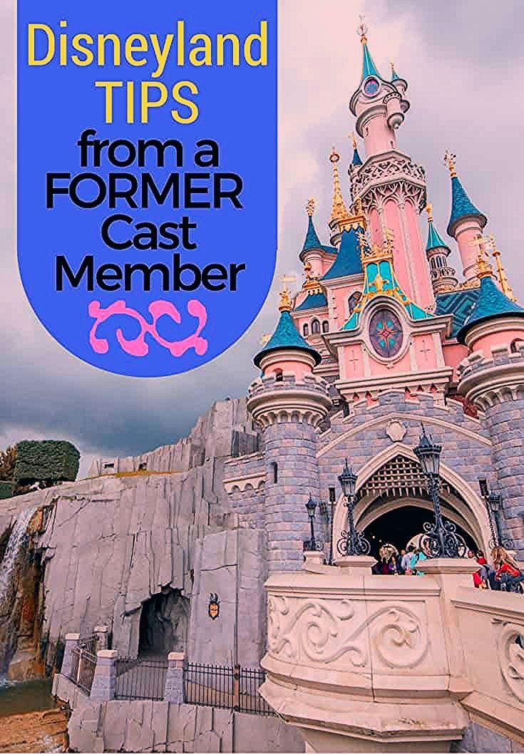 Disneyland Tips from a Former Cast Member   Disney Insider Tips