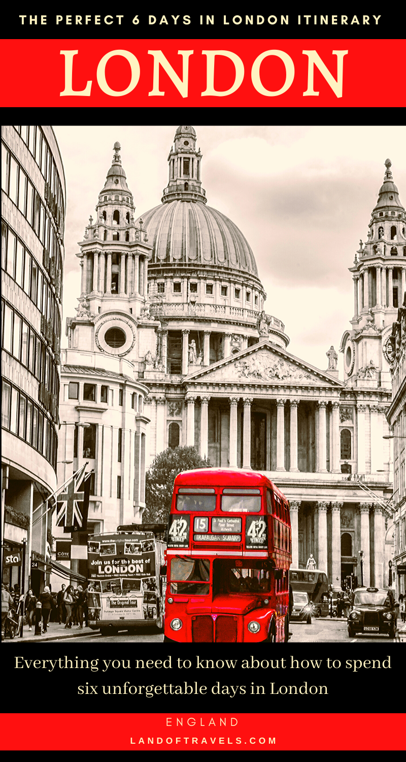 London In 6 Days The Perfect Itinerary For A Memorable Trip A Detailed Travel Guide On How To M Europe Travel Travel Guide London Europe Travel Destinations