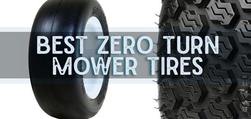 Best Tires For Zero Turn Mowers 2018