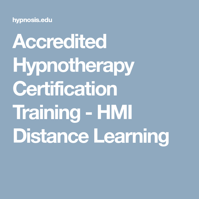 Accredited Hypnotherapy Certification Training - HMI Distance ...