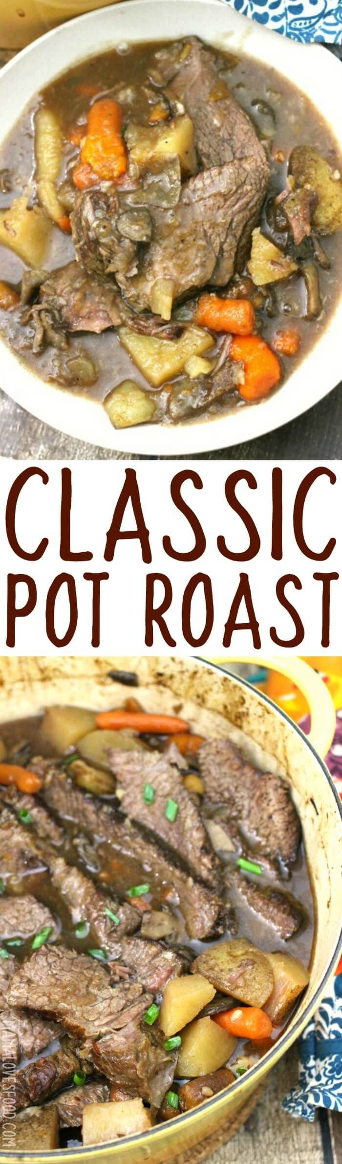 omg whole family loved! on the menu for next month too!!! - CLASSIC POT ROAST RECIPE