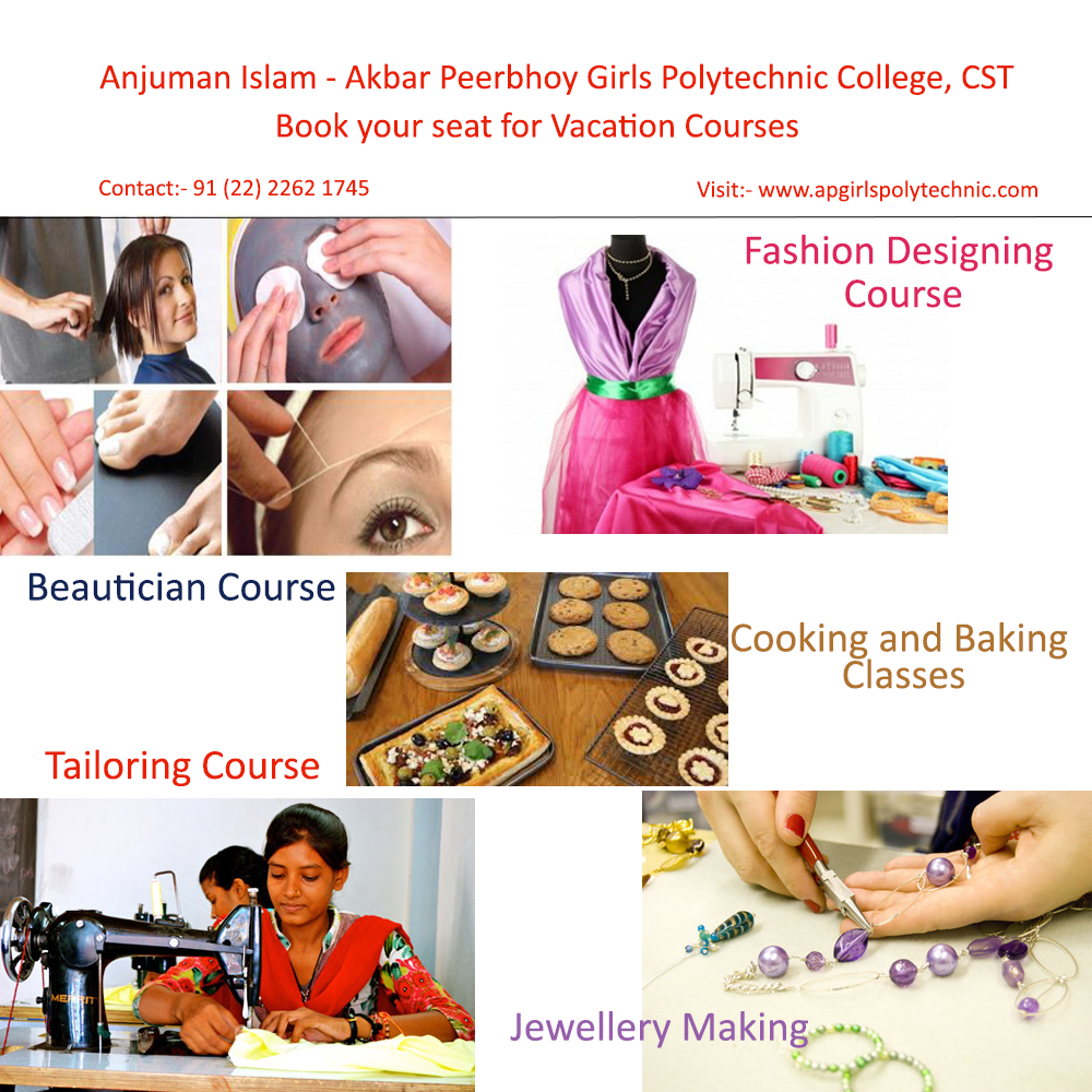Akbar Peerbhoy Girls Polytechnic College Provides Short Term Courses Or Professional Course In Mumbai C Beautician Course Beauticians Fashion Designing Course