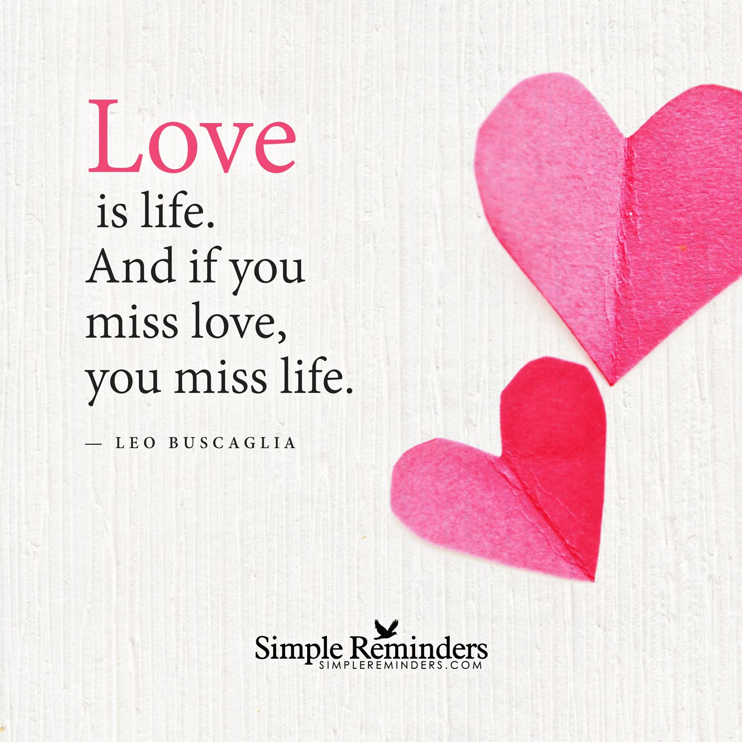 "Leo Buscaglia Love Quotes Love Is Life""leo Buscaglia With Articleelisabeth Corey"