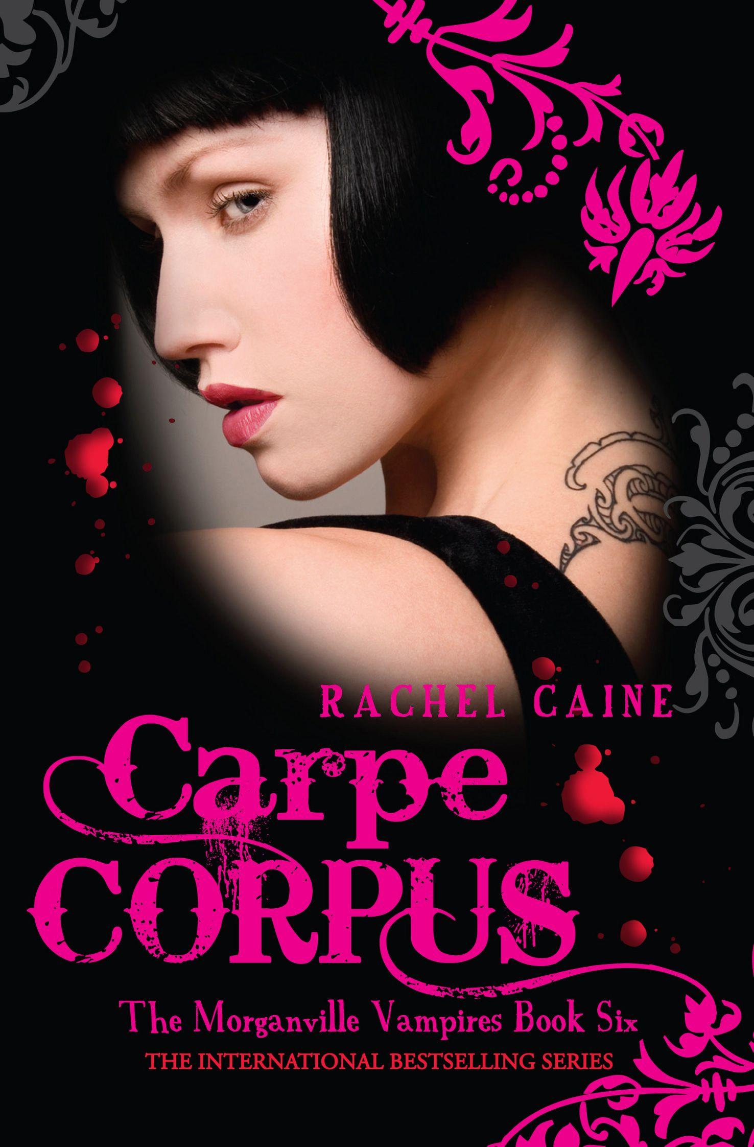 Carpe Corpus: The Morganville Vampires Book Six Ebook By Rachel Caine  Kobo