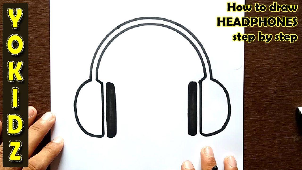 How To Draw Headphones Step By Step Headphones Drawing Headphones Draw