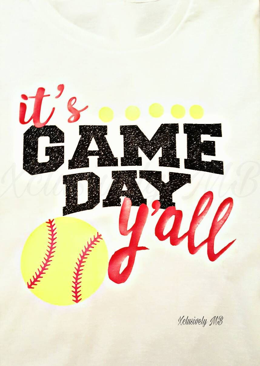 65d1d5eda217 Softball Shirt ...It s Game Day Y all ...Cool shirt...Hipster Kids ...