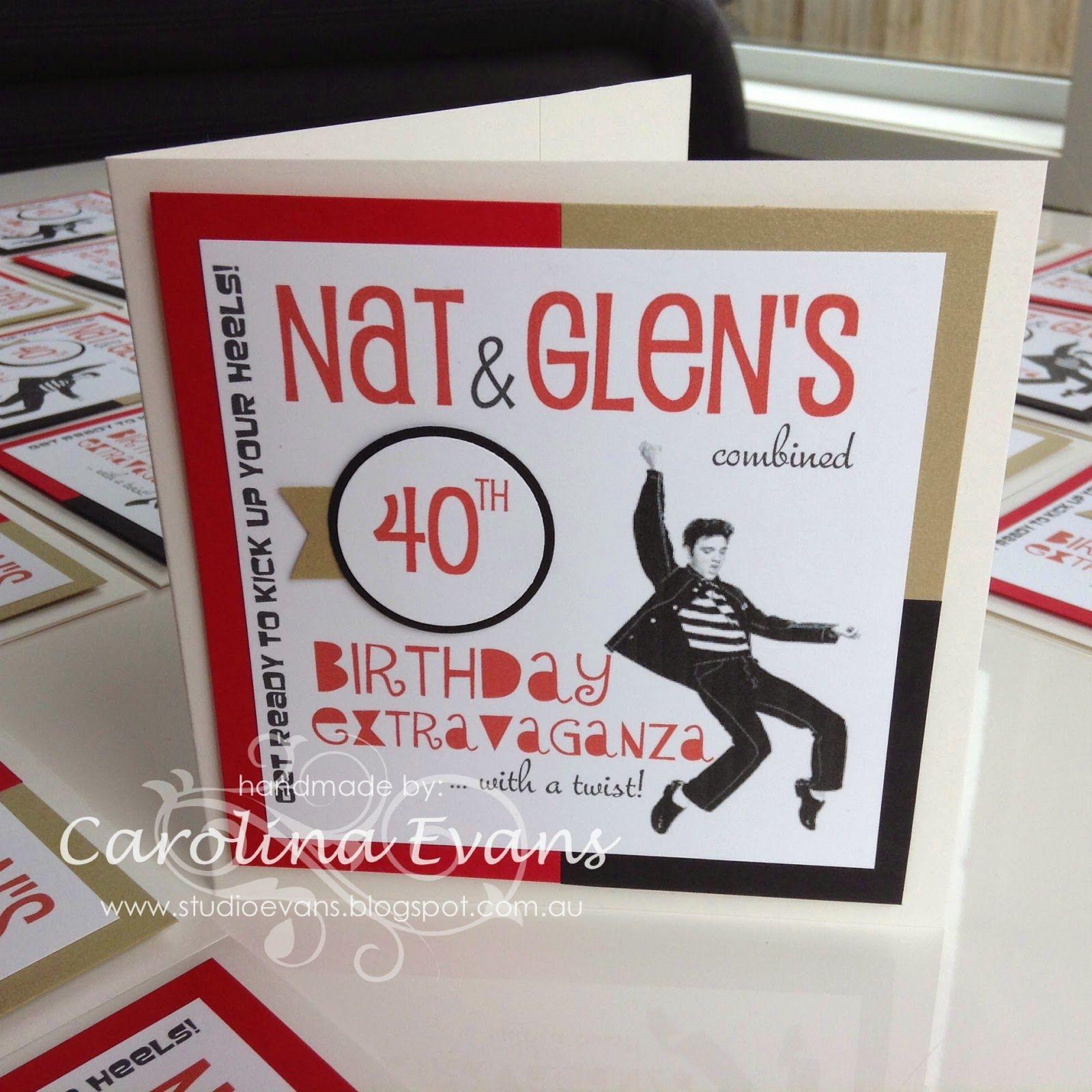 Elvis 40th Birthday Party Invitations | Carolina Evans - My Stampin ...