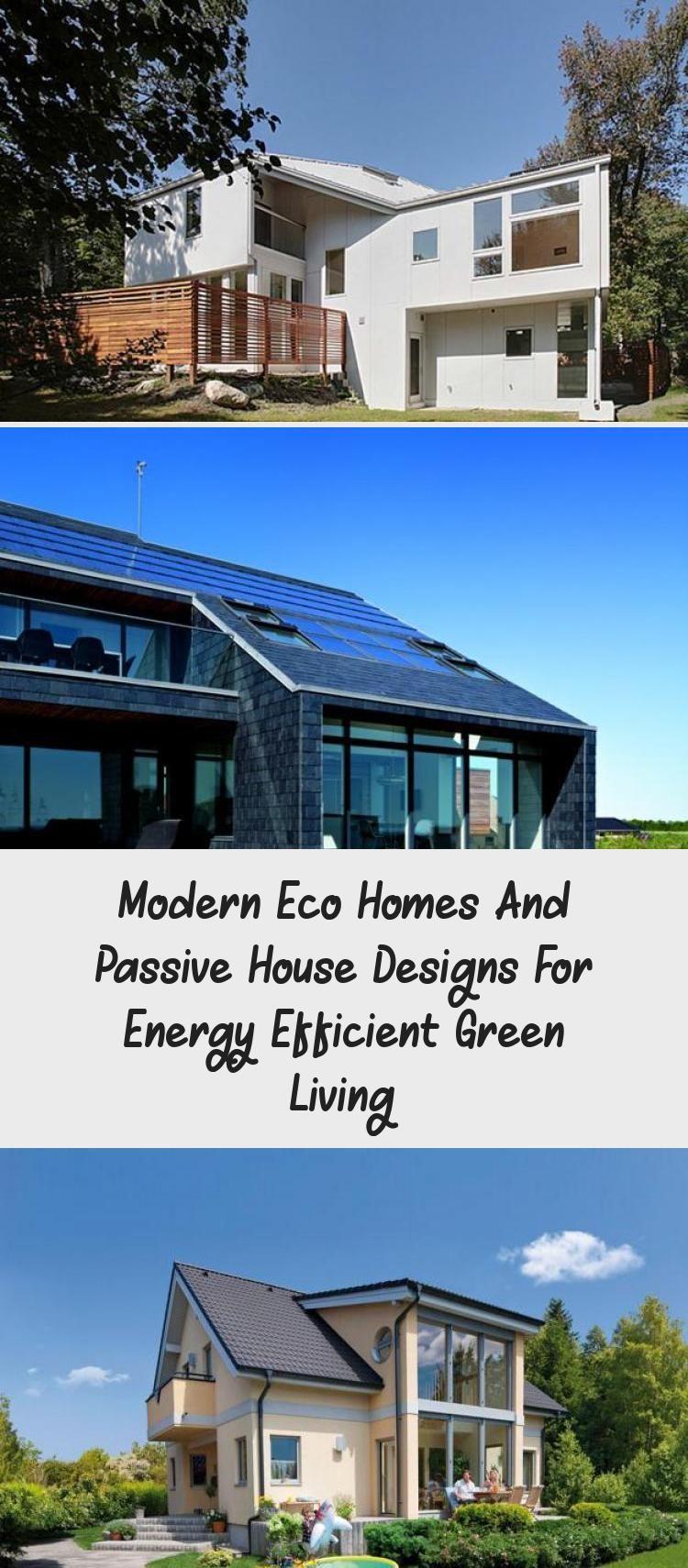 Moderne Oko Hauser Und Passivhaus Designs Fur Energieeffizientes Grunes Leben Architektur Eco House Design Passive House Design Energy Efficient House Design