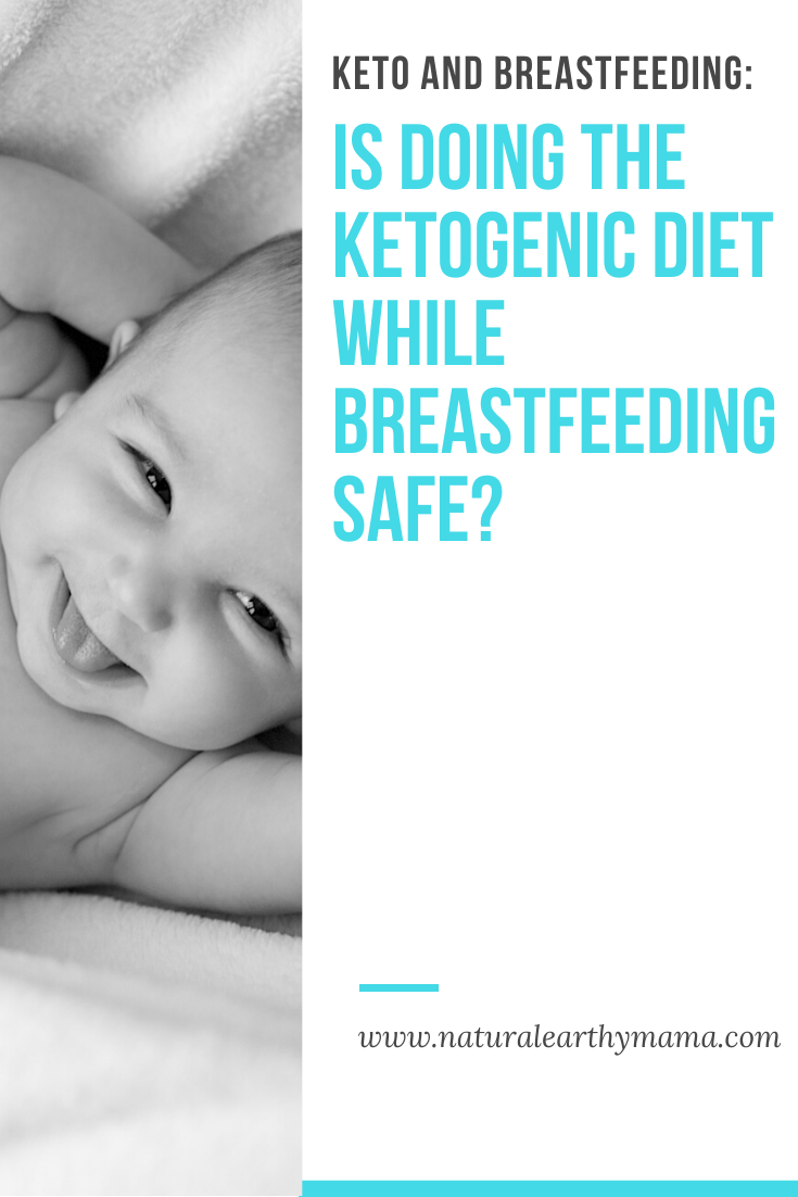 Keto and Breastfeeding: Is Doing the Ketogenic Diet While ...