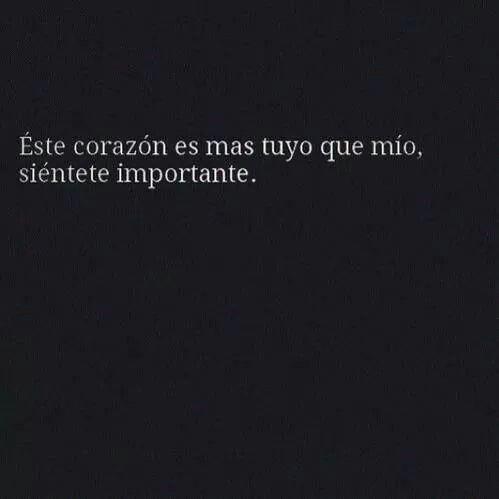 Mi Corazon Es Tuyo Frases Pinterest Mi Corazon Amor Y Frases
