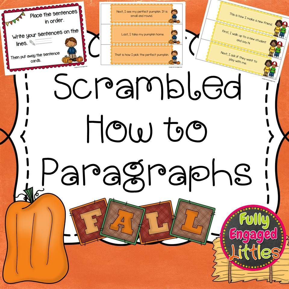 Students will put the sentences in order and write the how to paragraph  correctly! Five fall paragraphs included. 1s…   Paragraph writing [ 960 x 960 Pixel ]