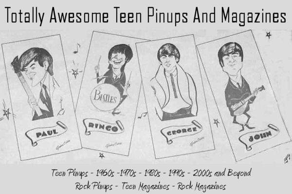 The world's best source of teen pinups and rock magazines from the 60's to the present. http://ZTAMS.com